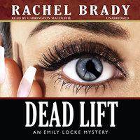 Dead Lift - Rachel Brady