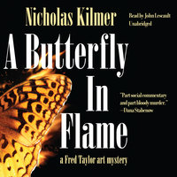 A Butterfly in Flame - Nicholas Kilmer