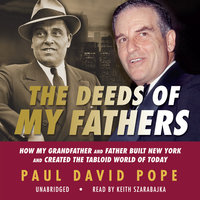 The Deeds of My Fathers - Paul David Pope