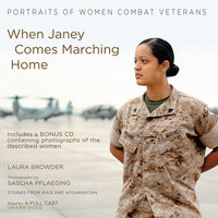 When Janey Comes Marching Home - Laura Browder