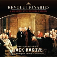 Revolutionaries - Jack N. Rakove