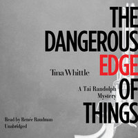 The Dangerous Edge of Things - Tina Whittle