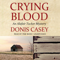 Crying Blood - Donis Casey