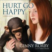 Hurt Go Happy - Ginny Rorby