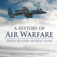 A History of Air Warfare - John Andreas Olsen