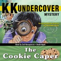 KK Undercover Mystery: The Cookie Caper - Nicholas Sheridan Stanton