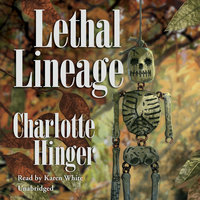Lethal Lineage - Charlotte Hinger