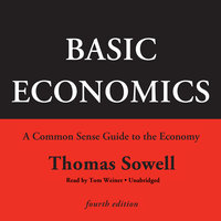 Basic Economics, Fourth Edition - Thomas Sowell