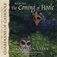The Coming of Hoole - Kathryn Lasky