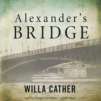 Alexander's Bridge - Willa Cather