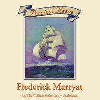 Percival Keene - Frederick Marryat
