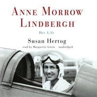Anne Morrow Lindbergh - Susan Hertog