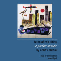 Tales of Two Cities - Abbas Milani