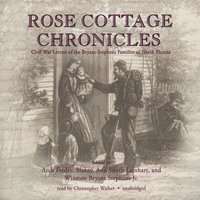 Rose Cottage Chronicles - Arch Frederick Blakely, Ann Smith Lainhart, Winston Bryant Stephens
