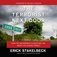 The Terrorist Next Door - Erick Stakelbeck