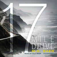 17 Mile Drive - M.D. Baer