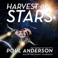 Harvest of Stars - Poul Anderson