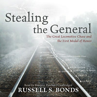 Stealing the General - Russell S. Bonds
