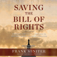 Saving the Bill of Rights - Frank Miniter