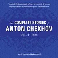 The Complete Stories of Anton Chekhov, Vol. 2 - Anton Chekhov