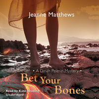 Bet Your Bones - Jeanne Matthews