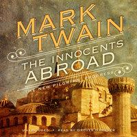 The Innocents Abroad - Mark Twain