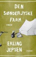Den sønderjyske farm - Erling Jepsen