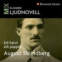 Ett halvt ark papper - August Strindberg