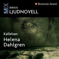 Kallelsen : novell - Helena Dahlgren