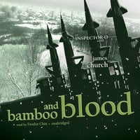 Bamboo and Blood - James Church