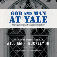 God and Man at Yale - William F. Buckley