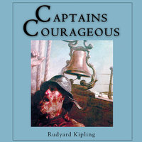 Captain Courageous - Rudyard Kipling