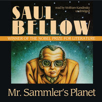 Mr. Sammler's Planet - Saul Bellow