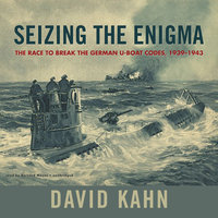 Seizing the Enigma - David Kahn