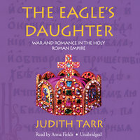 The Eagle's Daughter - Judith Tarr