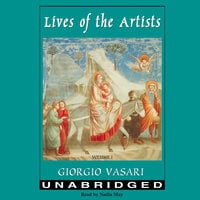 Lives of the Artists, Vol. 1 - Giorgio Vasari