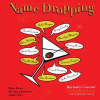 Name Dropping - Barnaby Conrad