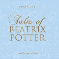 Tales of Beatrix Potter - Beatrix Potter