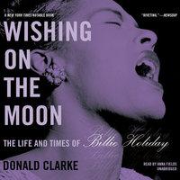 Wishing on the Moon - Donald Clarke