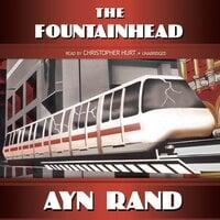 The Fountainhead - Ayn Rand
