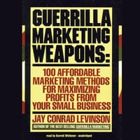 Guerrilla Marketing Weapons - Jay Conrad Levinson