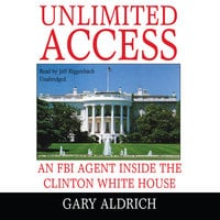 Unlimited Access - Gary Aldrich