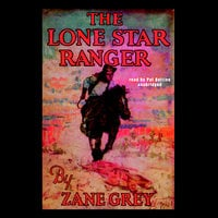 The Lone Star Ranger - Zane Grey