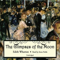 Glimpses of the moon - Edith Wharton