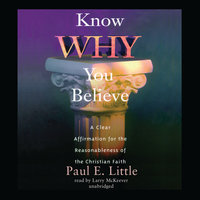 Know Why You Believe - Paul E. Little
