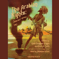 The Arabian Nights - Kate Douglas Wiggin, Nora A. Smith