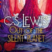 Out of the Silent Planet - C.S. Lewis