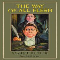 The Way of All Flesh - Samuel Butler