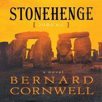 Stonehenge, 2000 B.C. - Bernard Cornwell