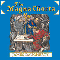 The Magna Charta - James Daugherty